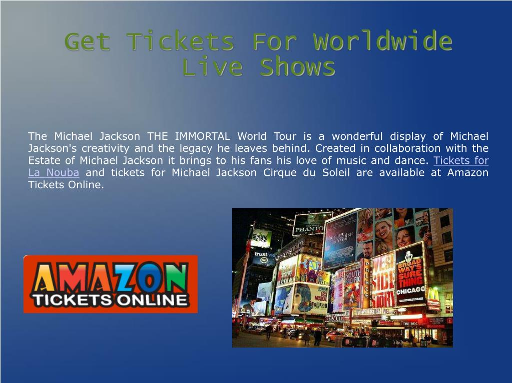 Get Tickets For Worldwide Live Shows