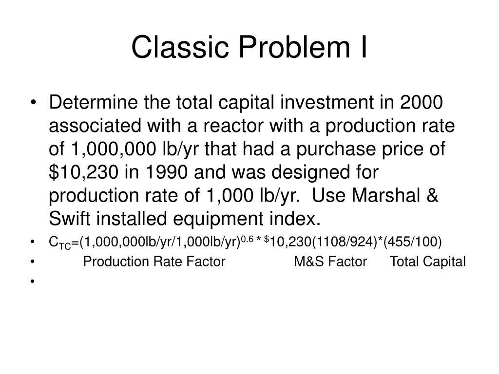 Classic Problem I