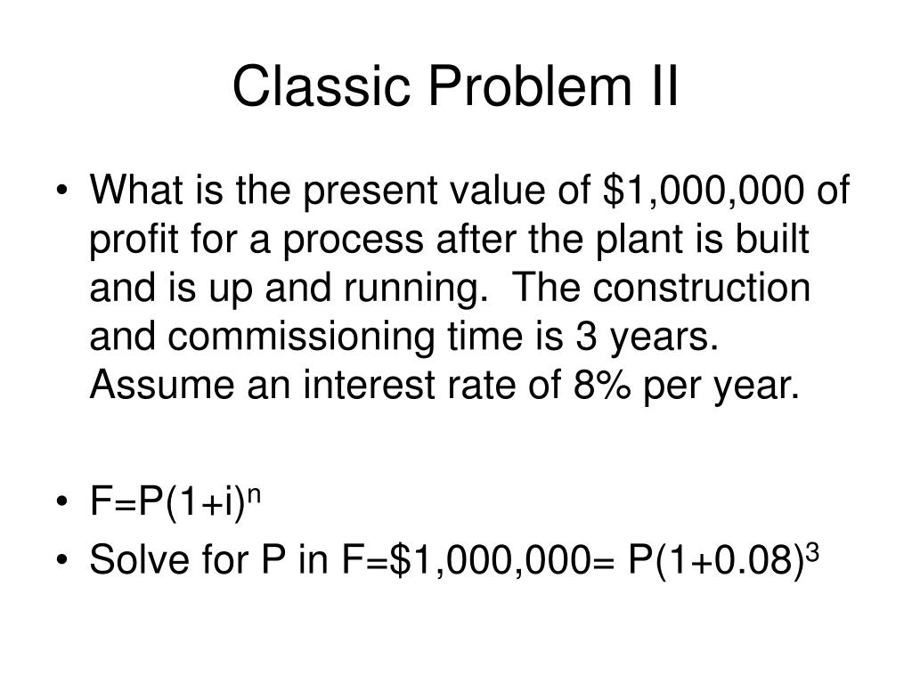 Classic Problem II