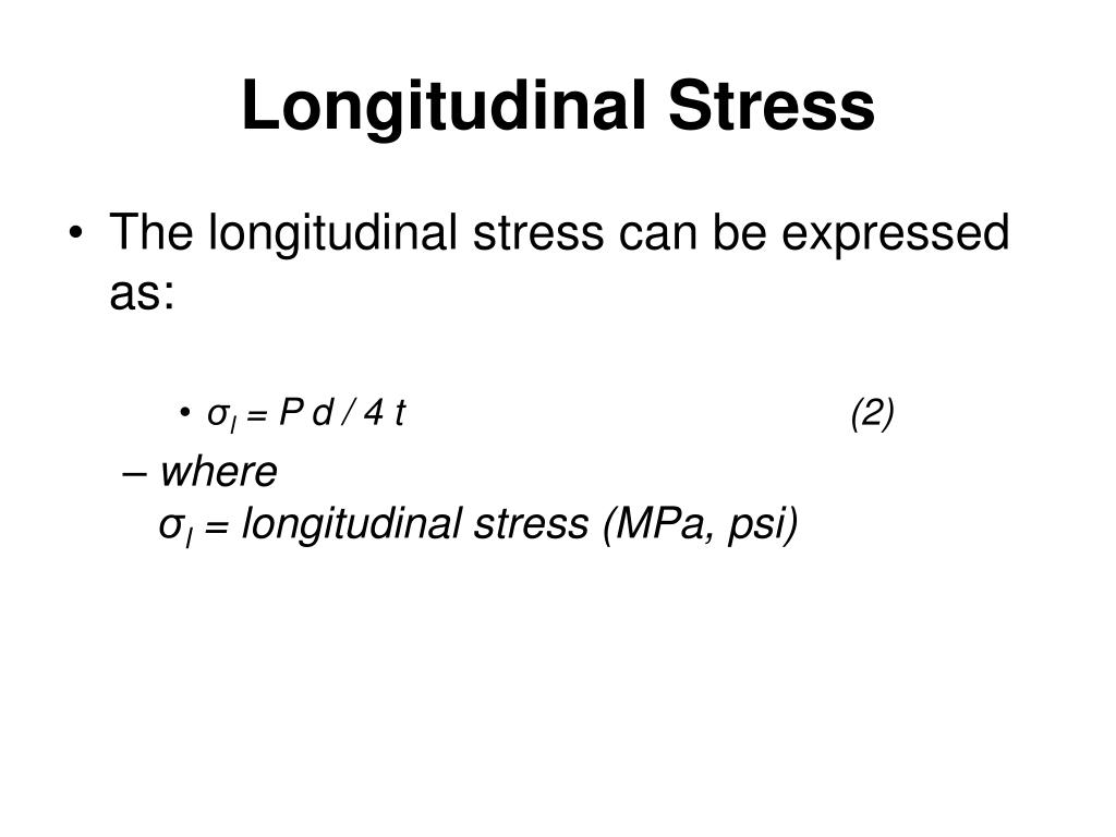 Longitudinal Stress