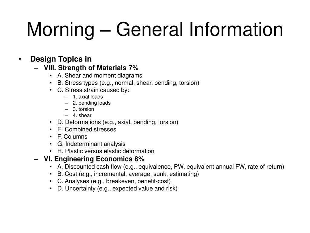 Morning – General Information