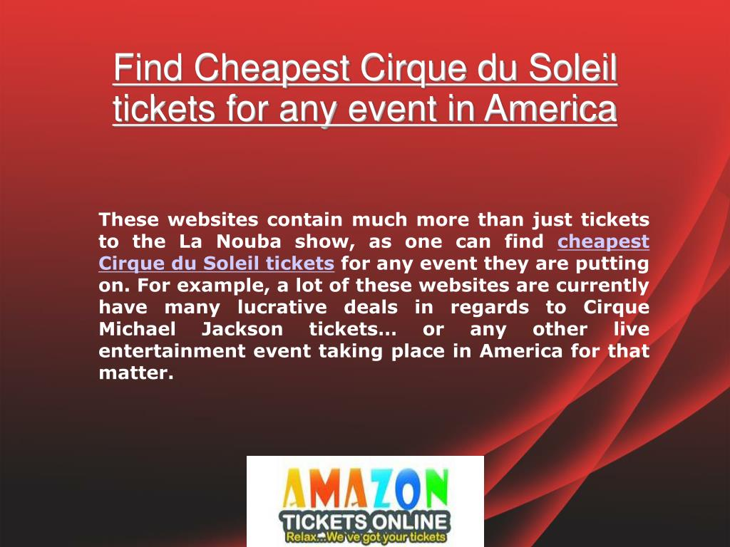 Find Cheapest Cirque du Soleil tickets for any event in America