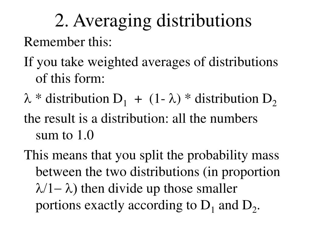 2. Averaging distributions