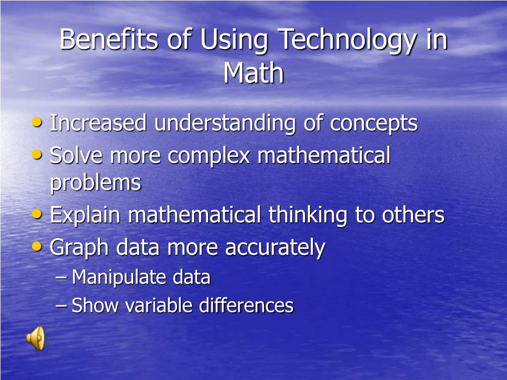 Benefits of Using Technology in Math