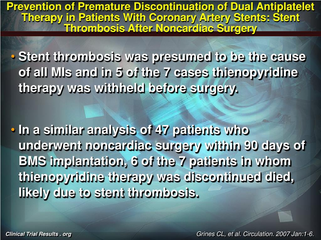 Prevention of Premature Discontinuation of Dual Antiplatelet Therapy in Patients With Coronary Artery Stents: Stent Thrombosis After Noncardiac Surgery