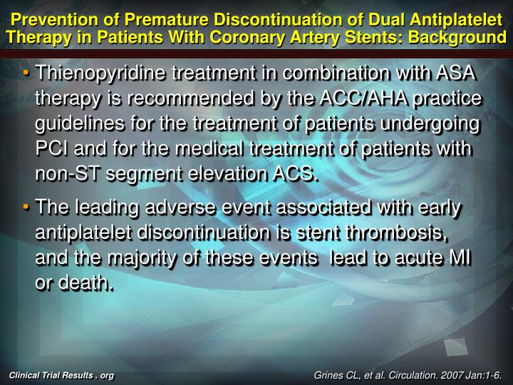 Prevention of Premature Discontinuation of Dual Antiplatelet Therapy in Patients With Coronary Arter...