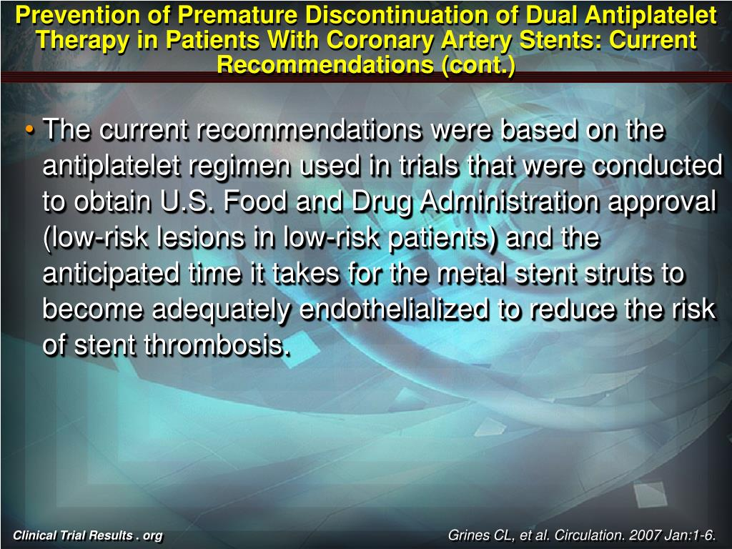 Prevention of Premature Discontinuation of Dual Antiplatelet Therapy in Patients With Coronary Artery Stents: Current Recommendations (cont.)