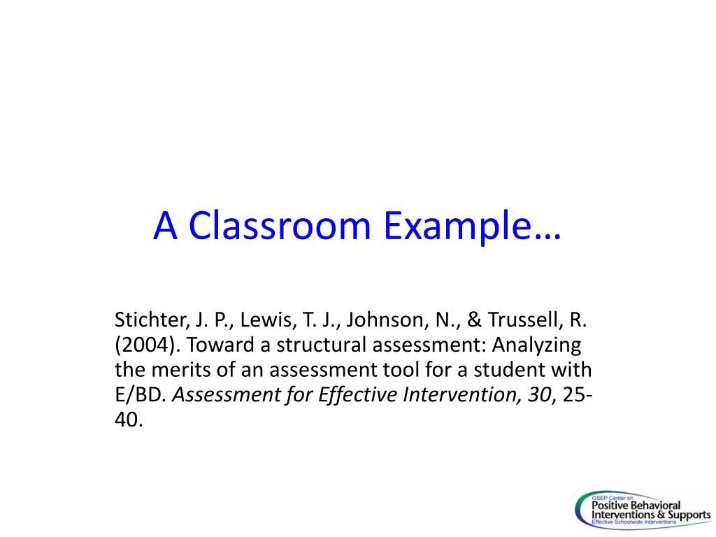 A Classroom Example…