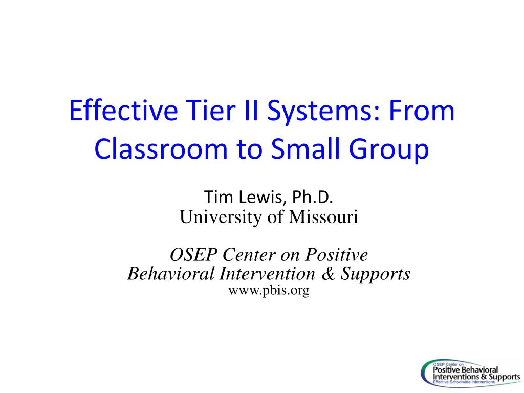 Effective Tier II Systems: From Classroom to Small Group