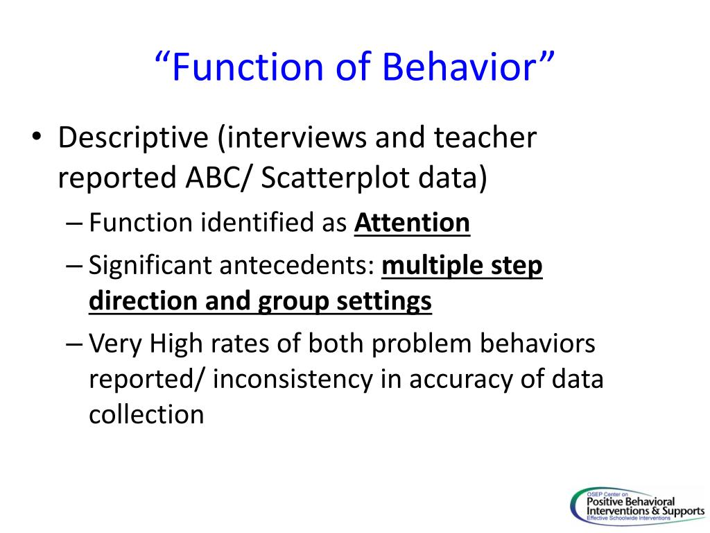 """Function of Behavior"""
