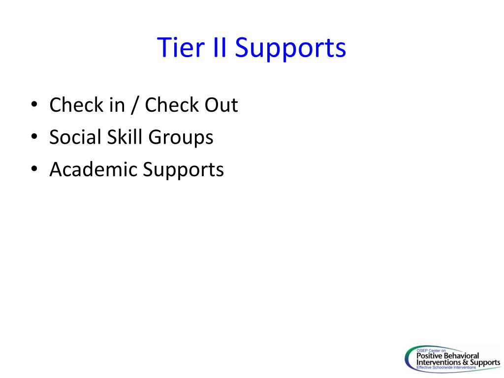Tier II Supports