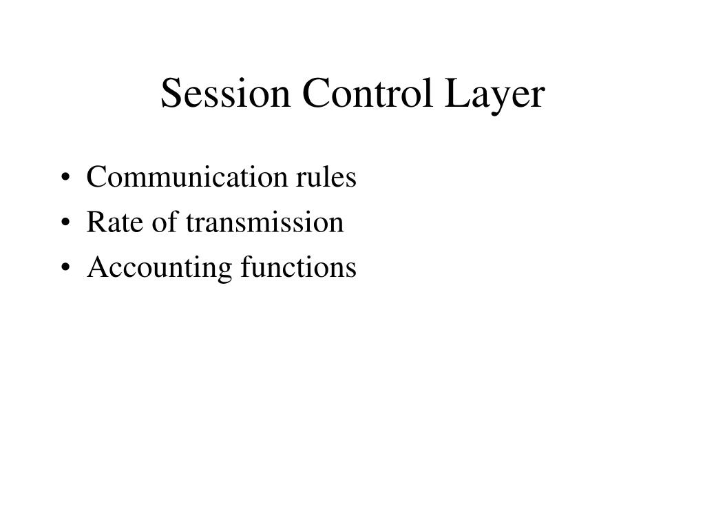 Session Control Layer