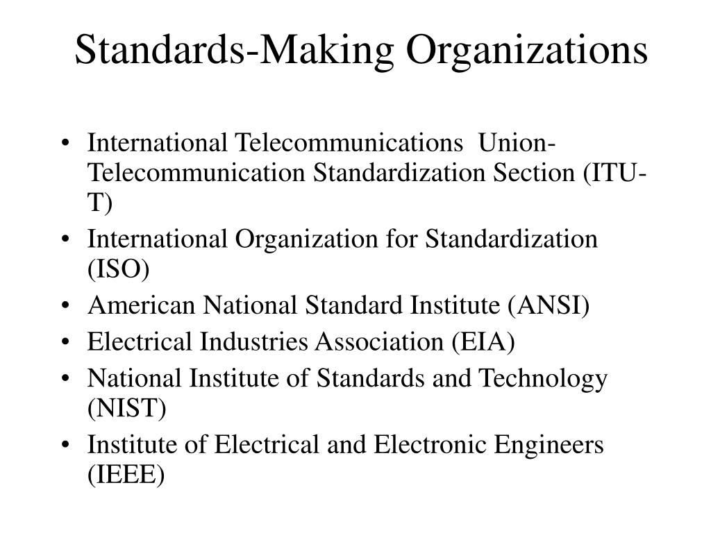 Standards-Making Organizations