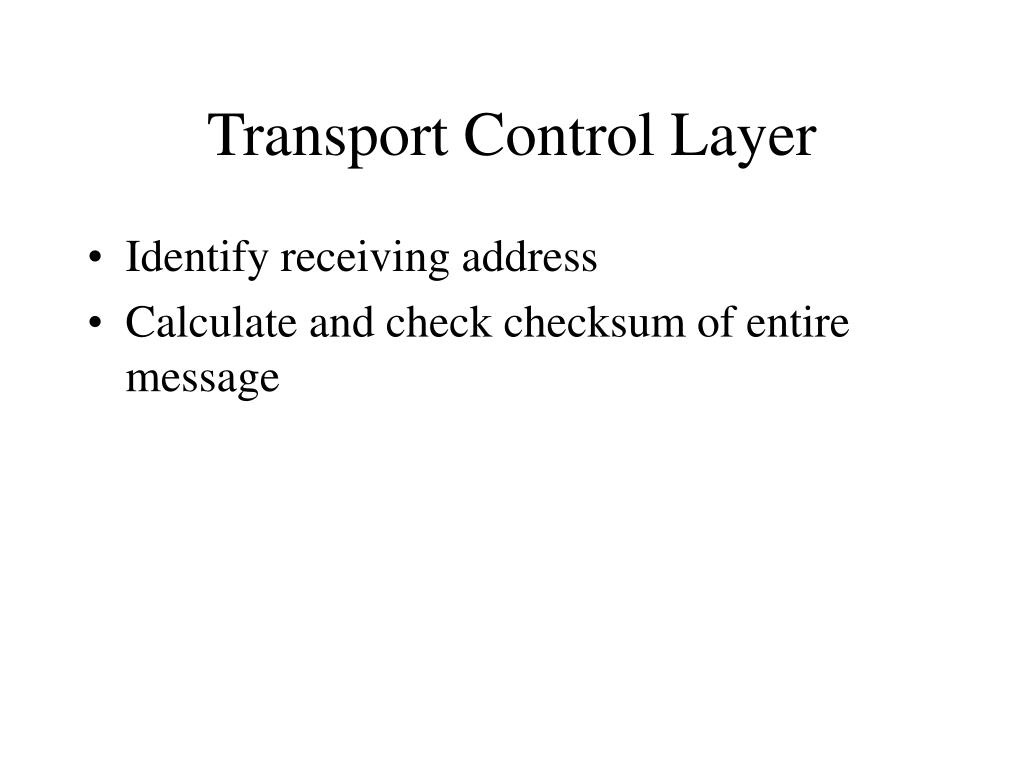 Transport Control Layer