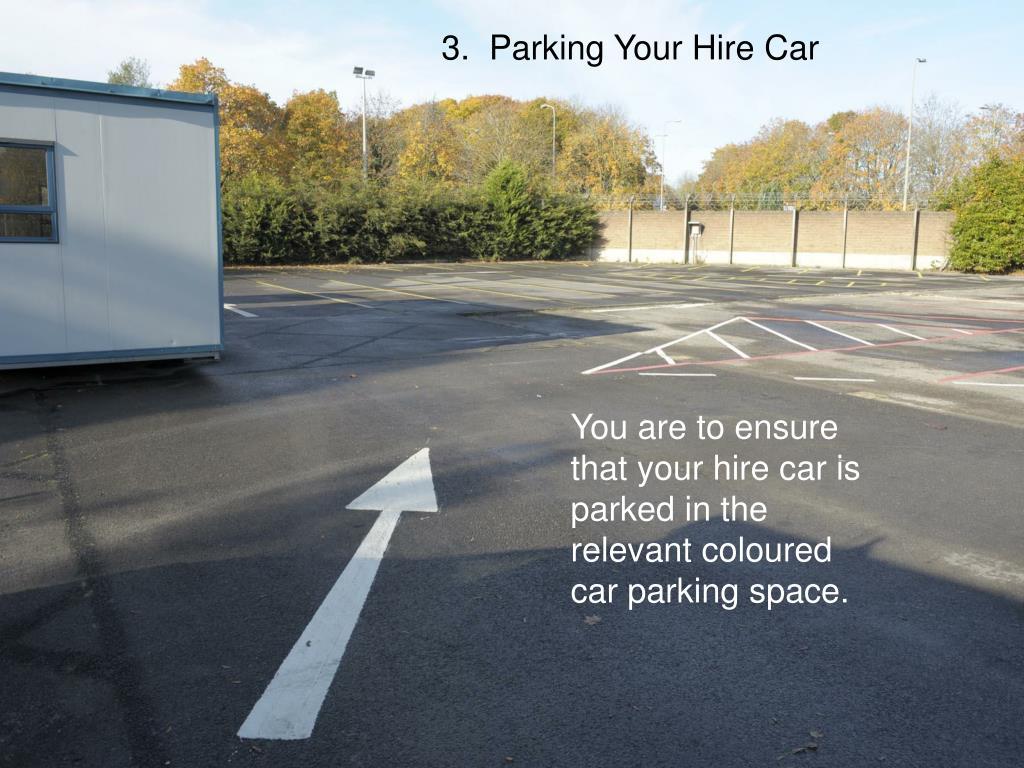 3.  Parking Your Hire Car