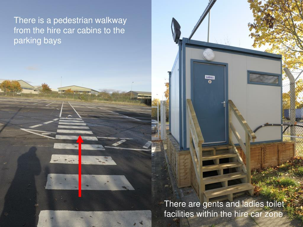There is a pedestrian walkway from the hire car cabins to the parking bays