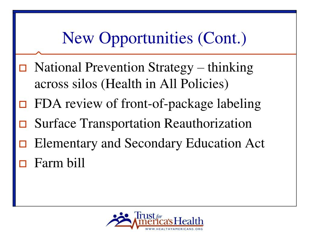 New Opportunities (Cont.)