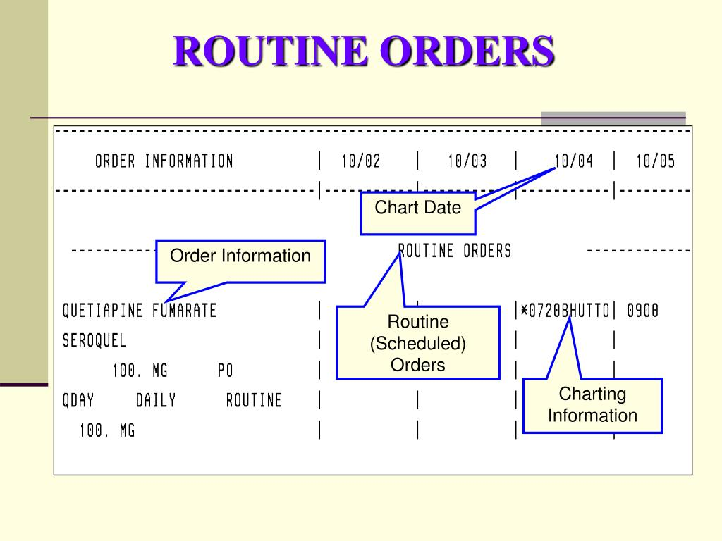 ROUTINE ORDERS