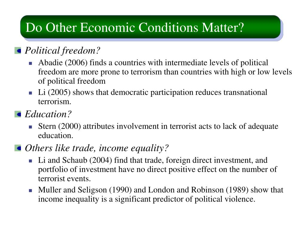 Do Other Economic Conditions Matter?