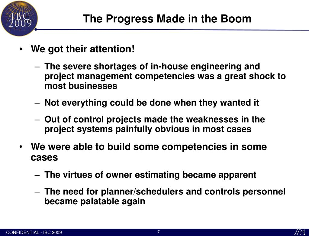 The Progress Made in the Boom