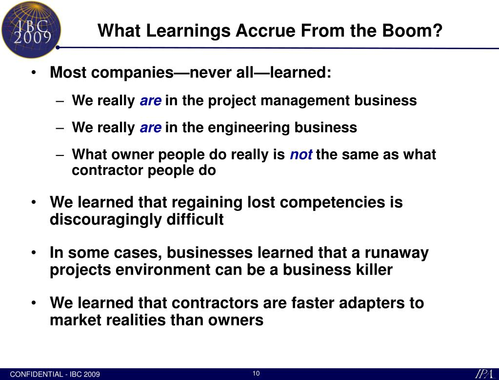 What Learnings Accrue From the Boom?