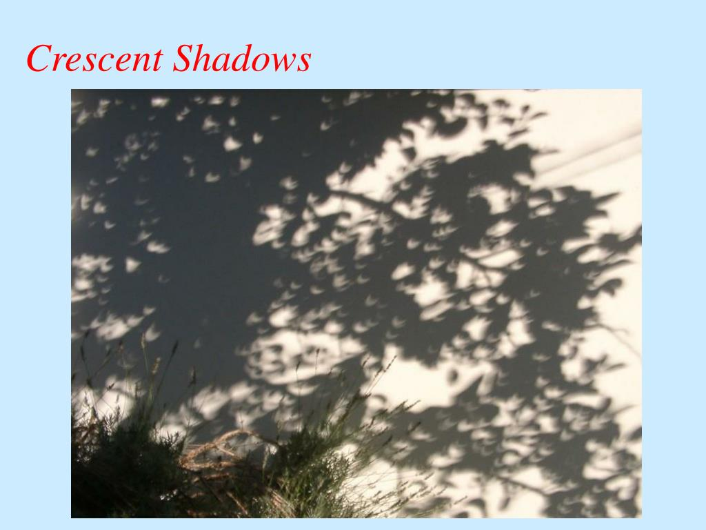 Crescent Shadows