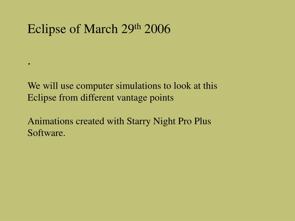 Eclipse of March 29