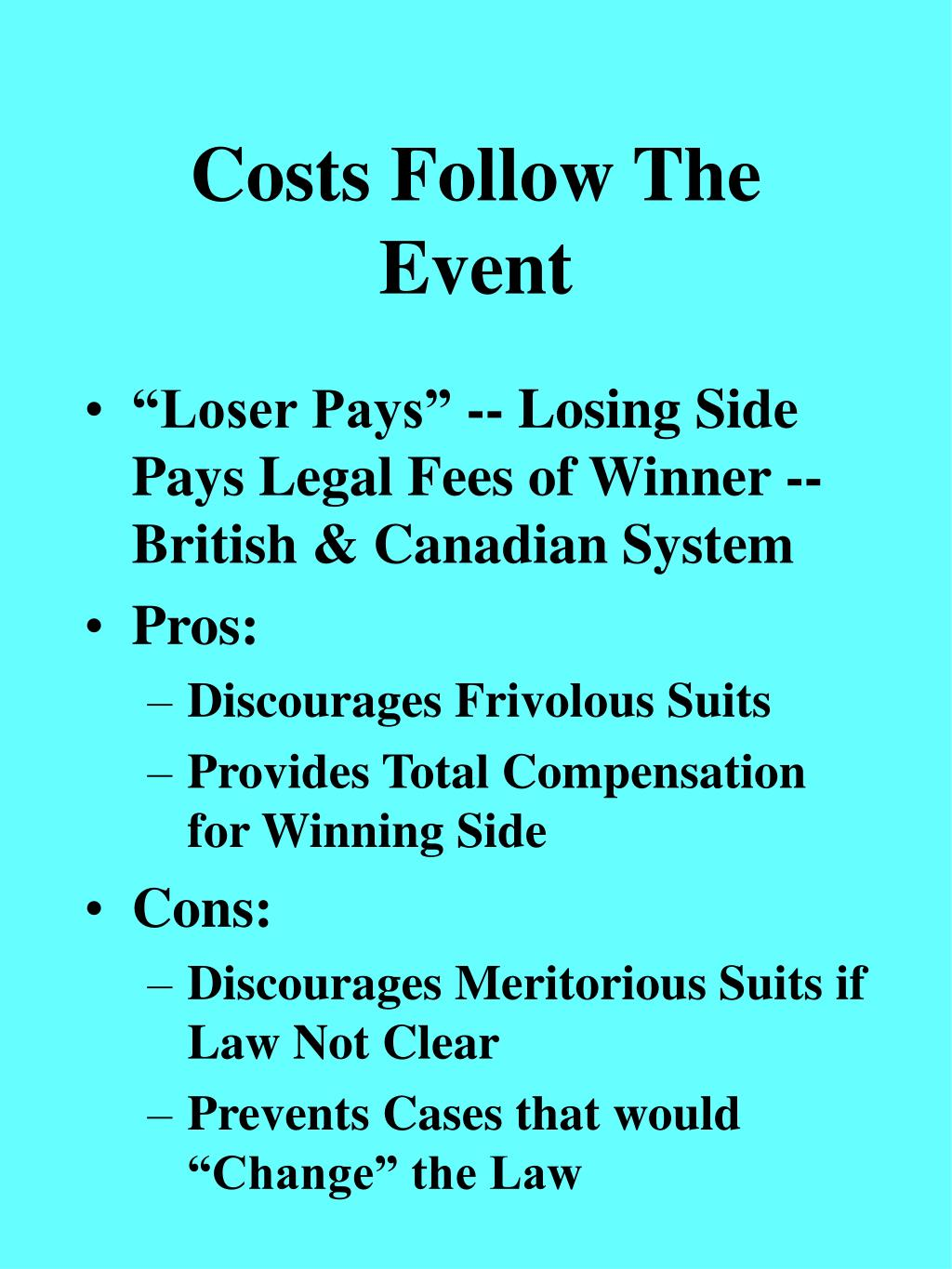 Costs Follow The Event