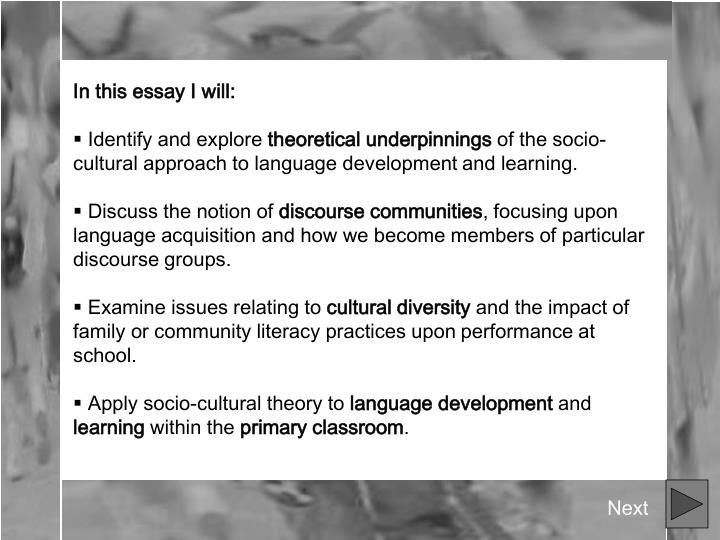'socio cultural' approaches to language literacy and Teachers must have a sound knowledge and appreciation for language and literacy to be able to make the two  'socio-cultural' approaches to language, literacy.