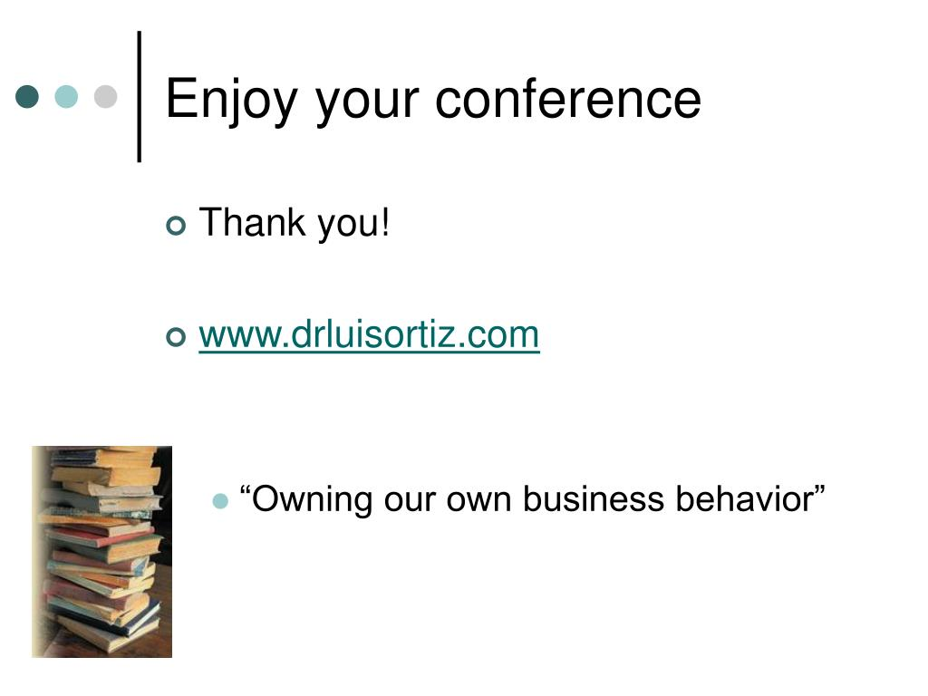 Enjoy your conference