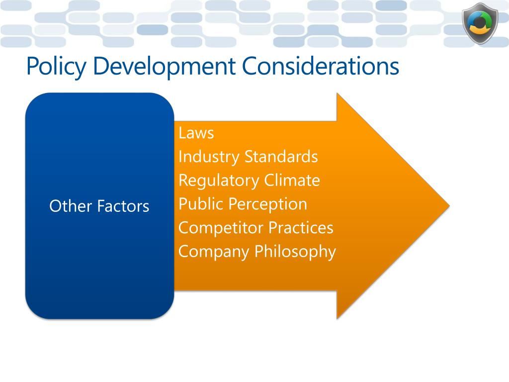 Policy Development Considerations