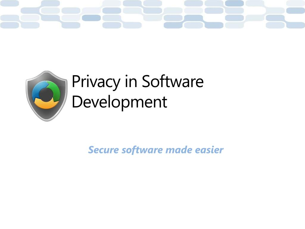 Privacy in Software Development