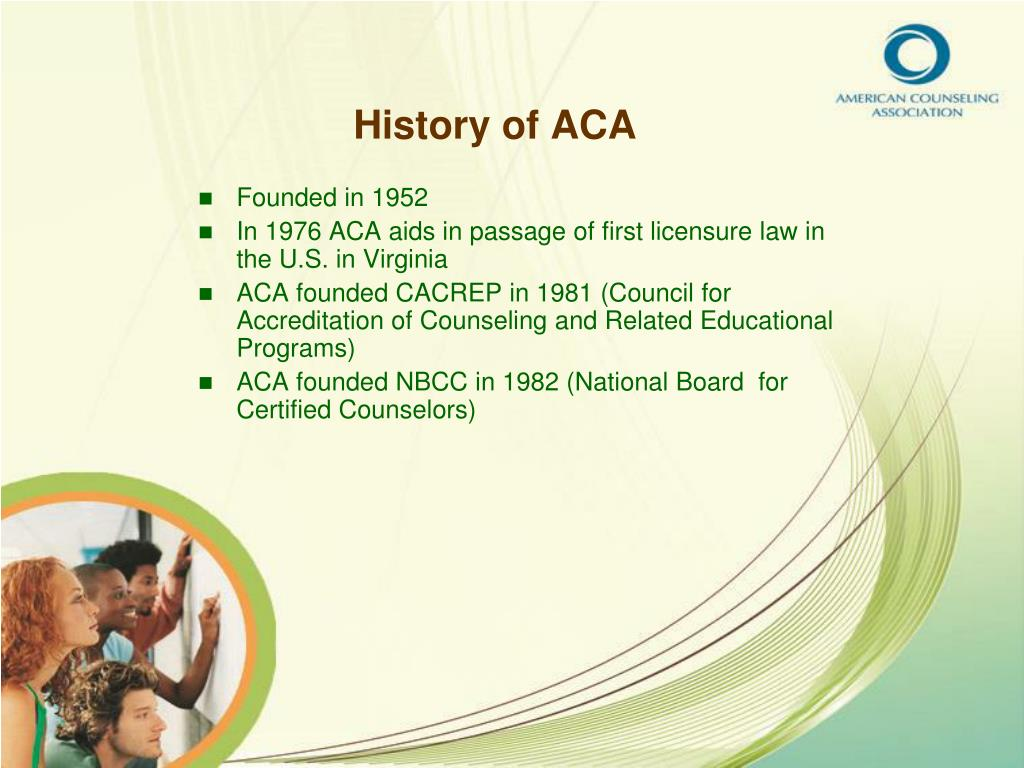 History of ACA