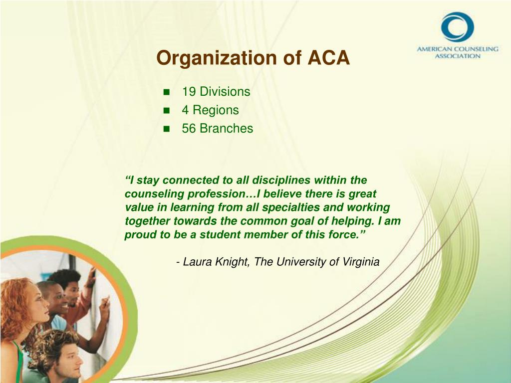 Organization of ACA