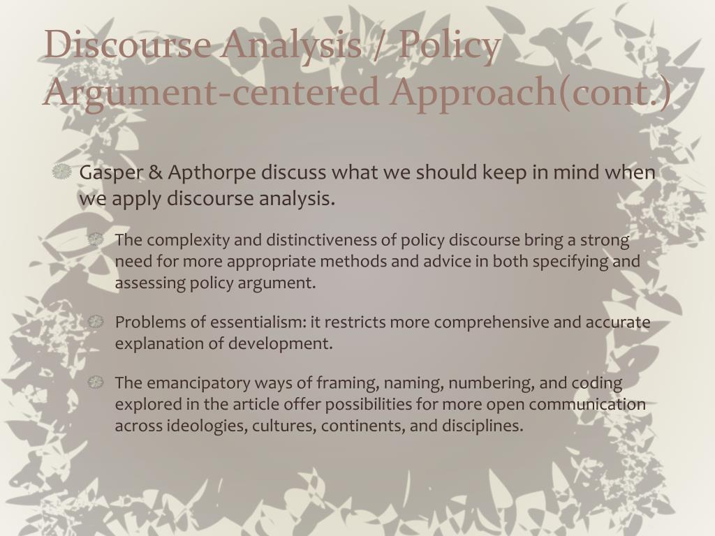 Discourse Analysis / Policy Argument-centered Approach(cont.)
