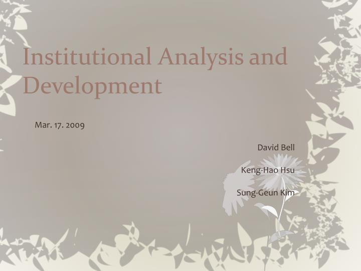 Institutional analysis and development l.jpg