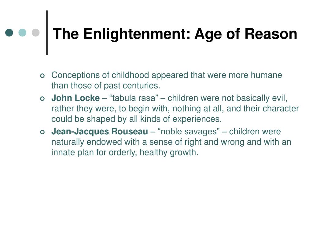 The Enlightenment: Age of Reason