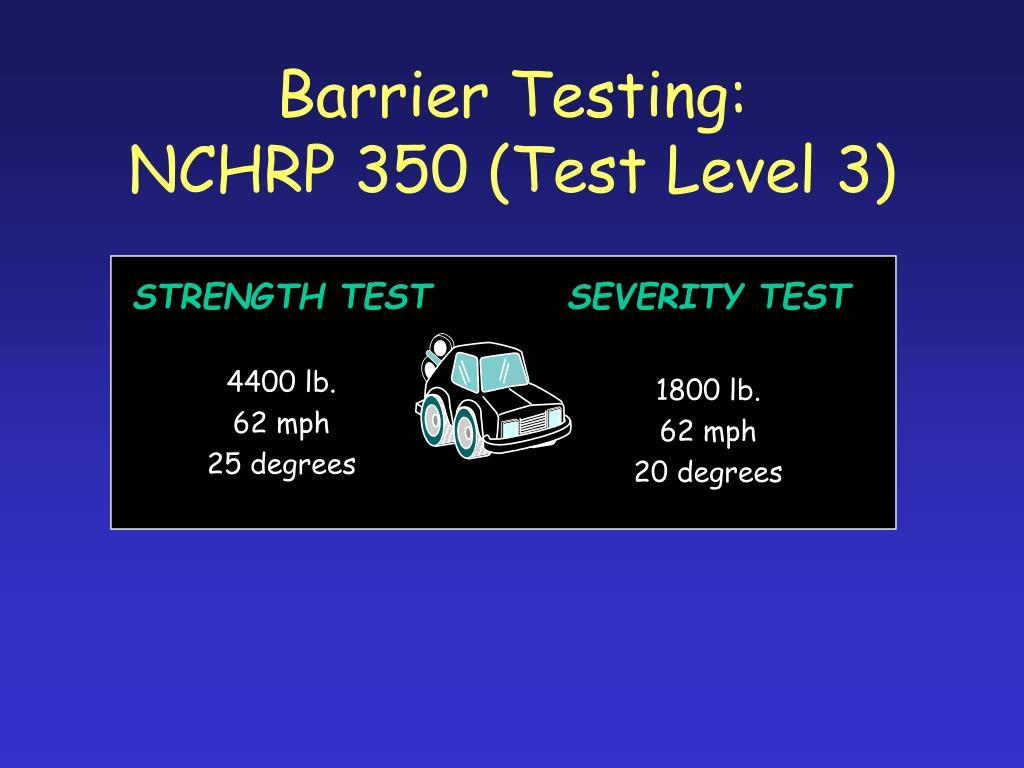 Barrier Testing: