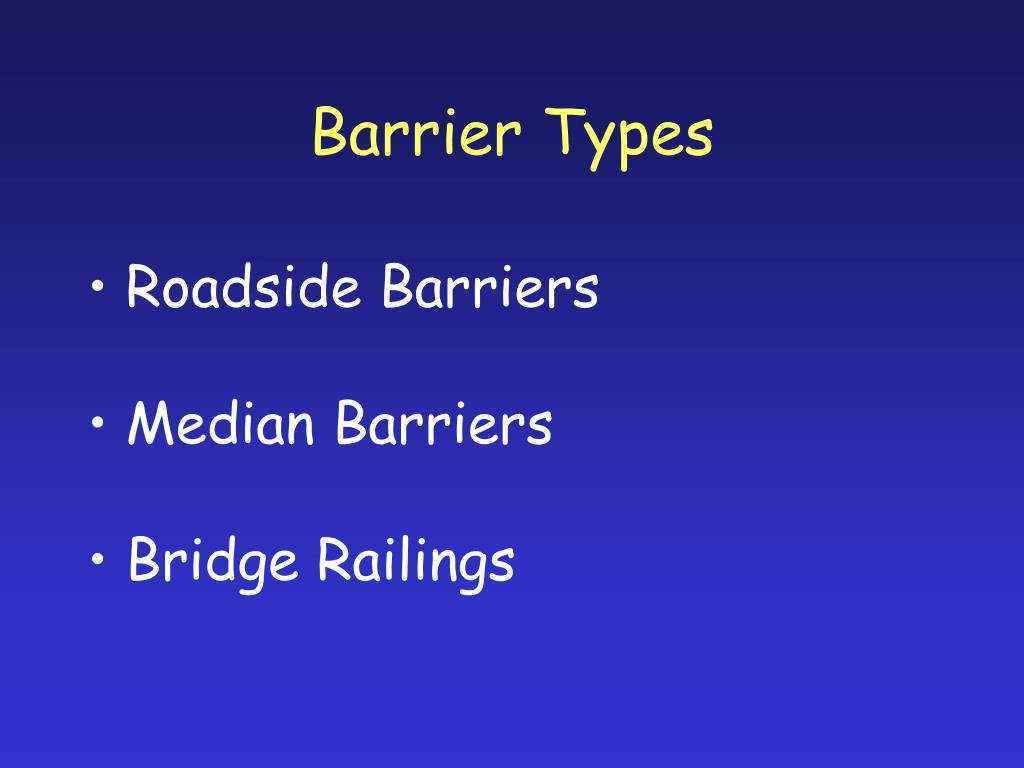Barrier Types