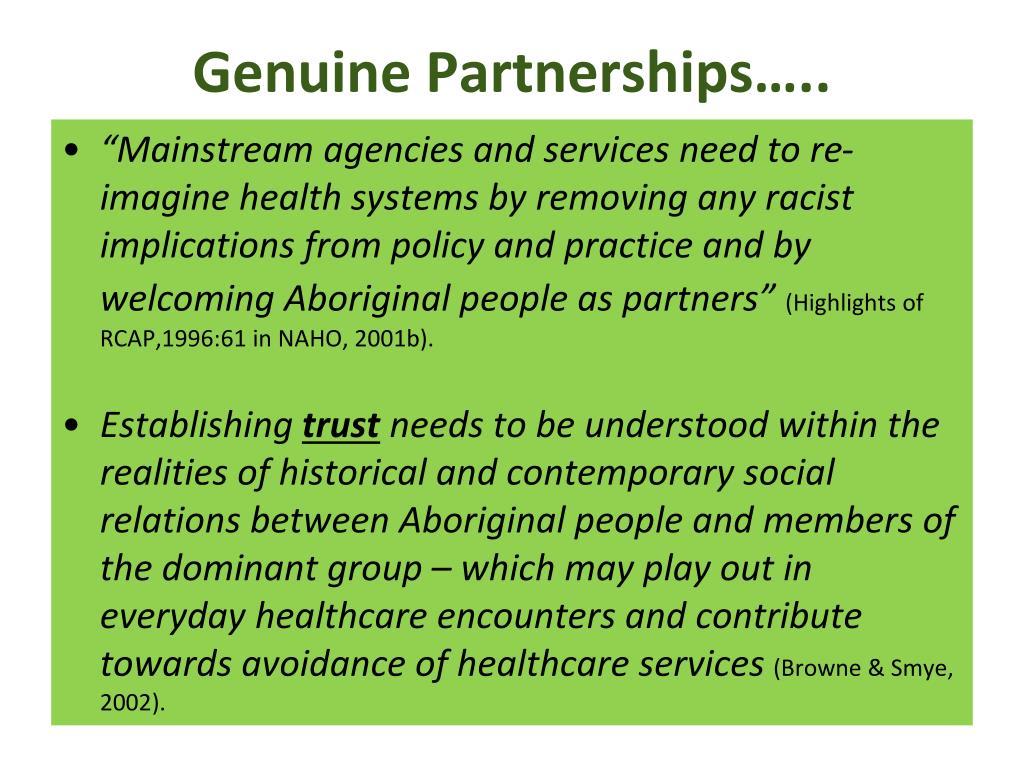 Genuine Partnerships…..