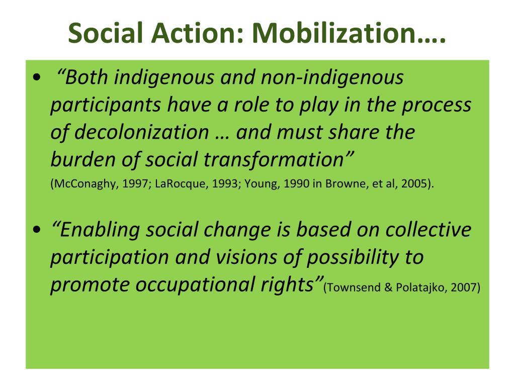 Social Action: Mobilization….