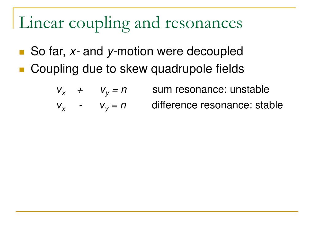 Linear coupling and resonances