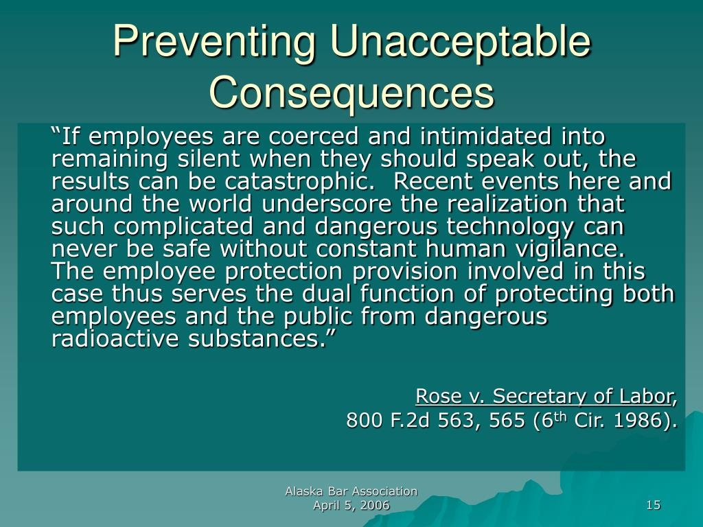 Preventing Unacceptable Consequences