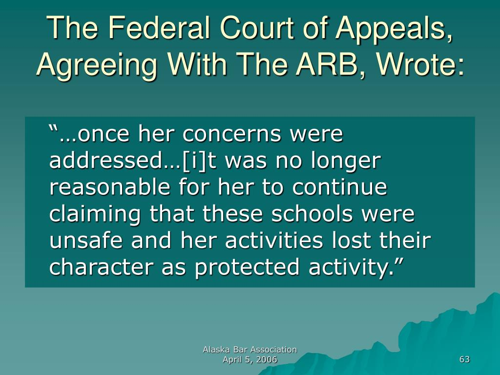 The Federal Court of Appeals, Agreeing With The ARB, Wrote: