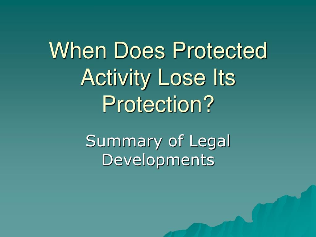 When Does Protected Activity Lose Its Protection?