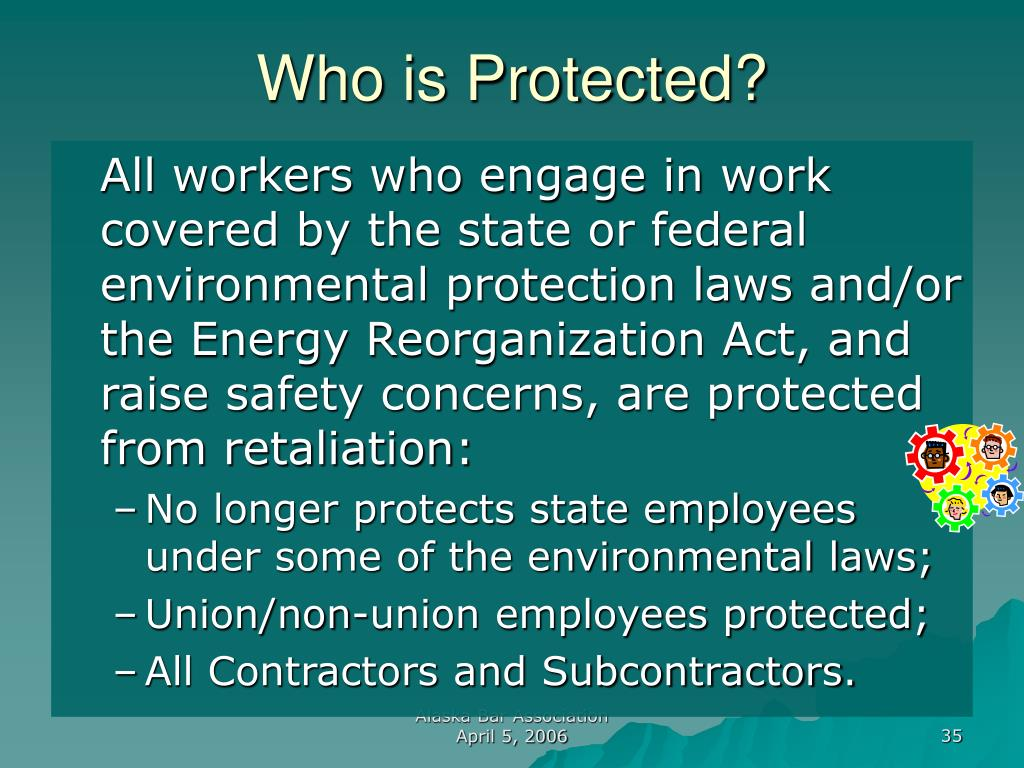 Who is Protected?