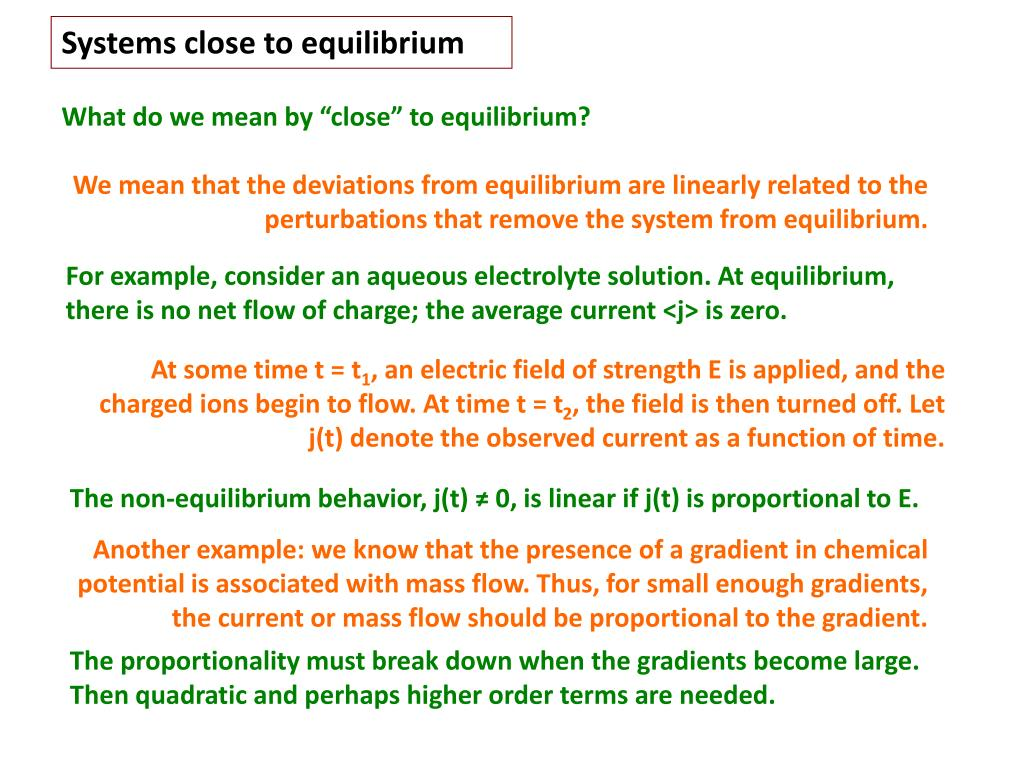 Systems close to equilibrium