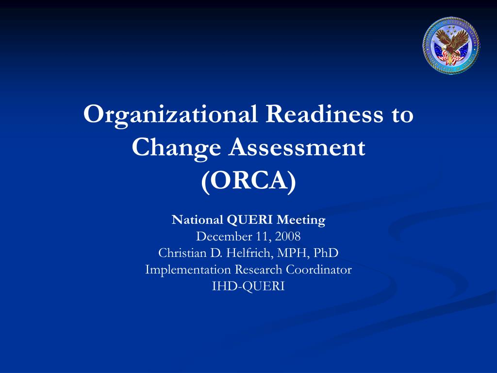 ppt organizational readiness to change assessment orca