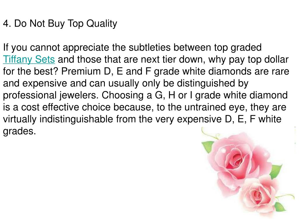 4. Do Not Buy Top Quality