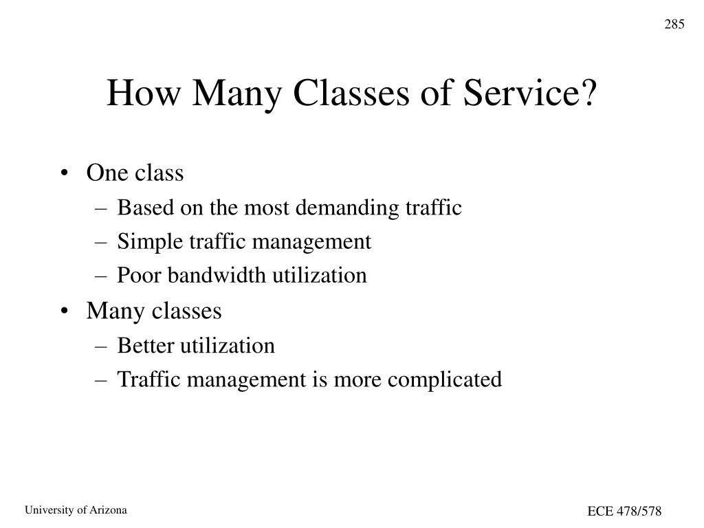 How Many Classes of Service?